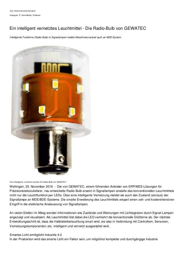 Typ: Unternehmensinformation Kategorie: IT   New Media   Software Ein intelligent vernetztes Leuchtmittel - Die Radio-Bulb...