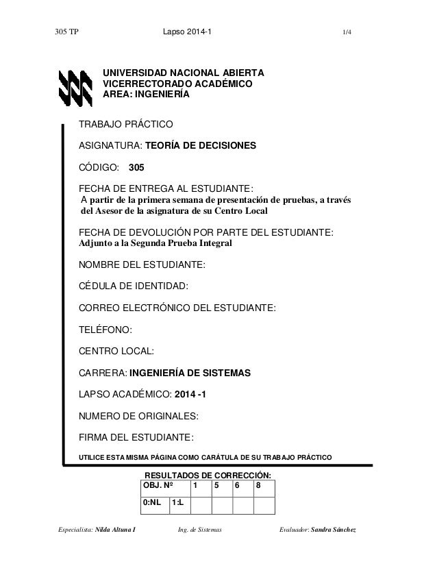 305 TP Lapso 2014-1 1/4 Especialista: Nilda Altuna I Ing. de Sistemas Evaluador: Sandra Sánchez UNIVERSIDAD NACIONAL ABIER...
