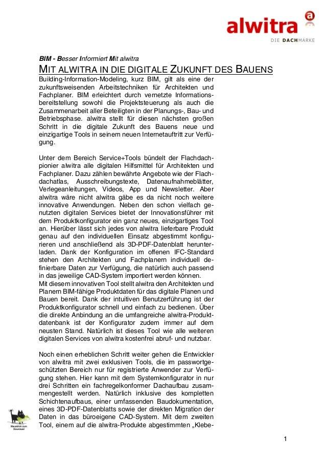 1 BIM - Besser Informiert Mit alwitra MIT ALWITRA IN DIE DIGITALE ZUKUNFT DES BAUENS Building-Information-Modeling, kurz B...