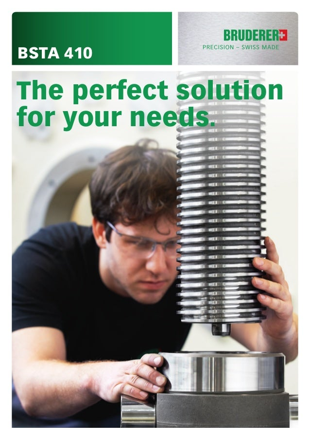 BSTA 410 The perfect solution for your needs.