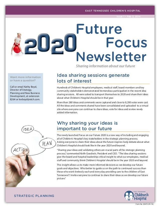 EAST TENNESSEE CHILDREN'S HOSPITAL Issue 1 • Feb 3, 2014  Future Focus Newsletter Sharing information about our future  Wa...