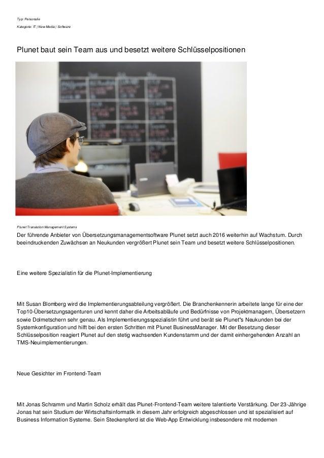Typ: Personalie Kategorie: IT | New Media | Software Plunet baut sein Team aus und besetzt weitere Schlüsselpositionen Plu...