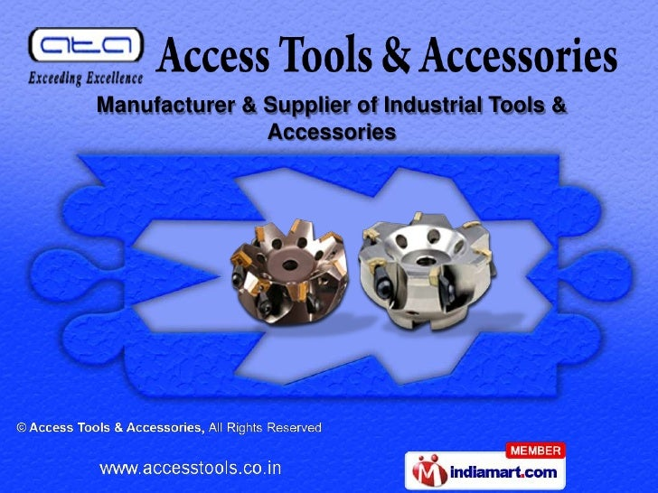 Manufacturer & Supplier of Industrial Tools &               Accessories