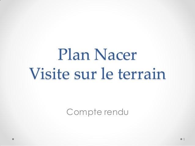 Plan Nacer Visite sur le terrain Compte rendu 1