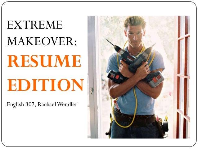 resume makeover  business writing english 307