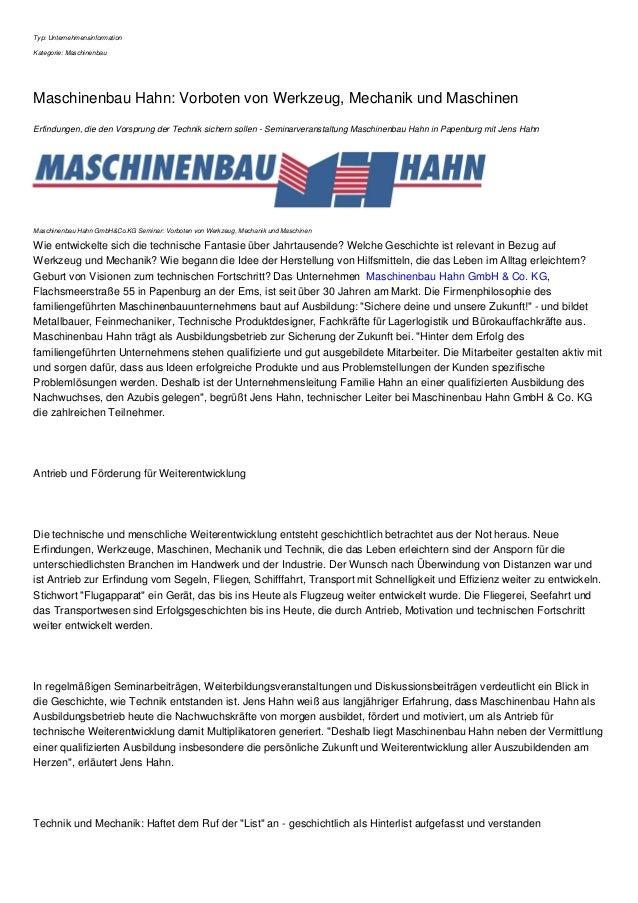 Typ: Unternehmensinformation Kategorie: Maschinenbau Maschinenbau Hahn: Vorboten von Werkzeug, Mechanik und Maschinen Erfi...