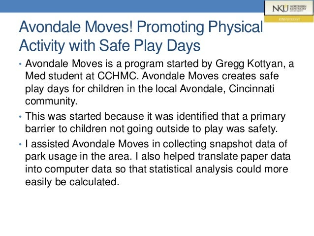 Avondale Moves! Promoting Physical Activity with Safe Play Days • Avondale Moves is a program started by Gregg Kottyan, a ...