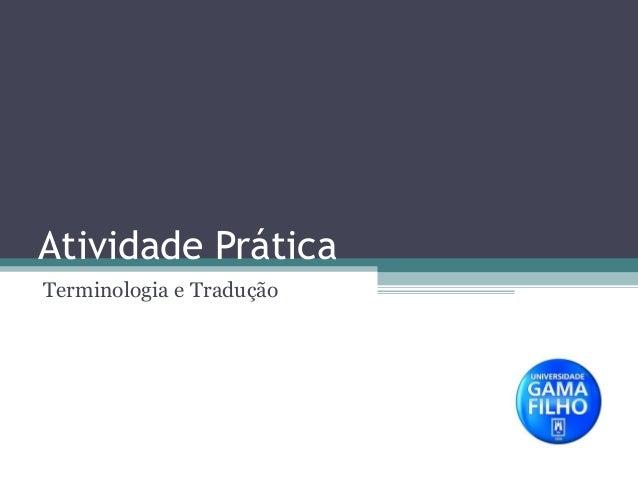 Atividade Prática Terminologia e Tradução