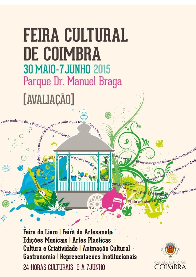 FEIRA CULTURAL DE COIMBRA 2015 | AVALIAÇÃO. 2 de 41 A Câmara Municipal de Coimbra organizou, nos passados dias 30 de maio ...