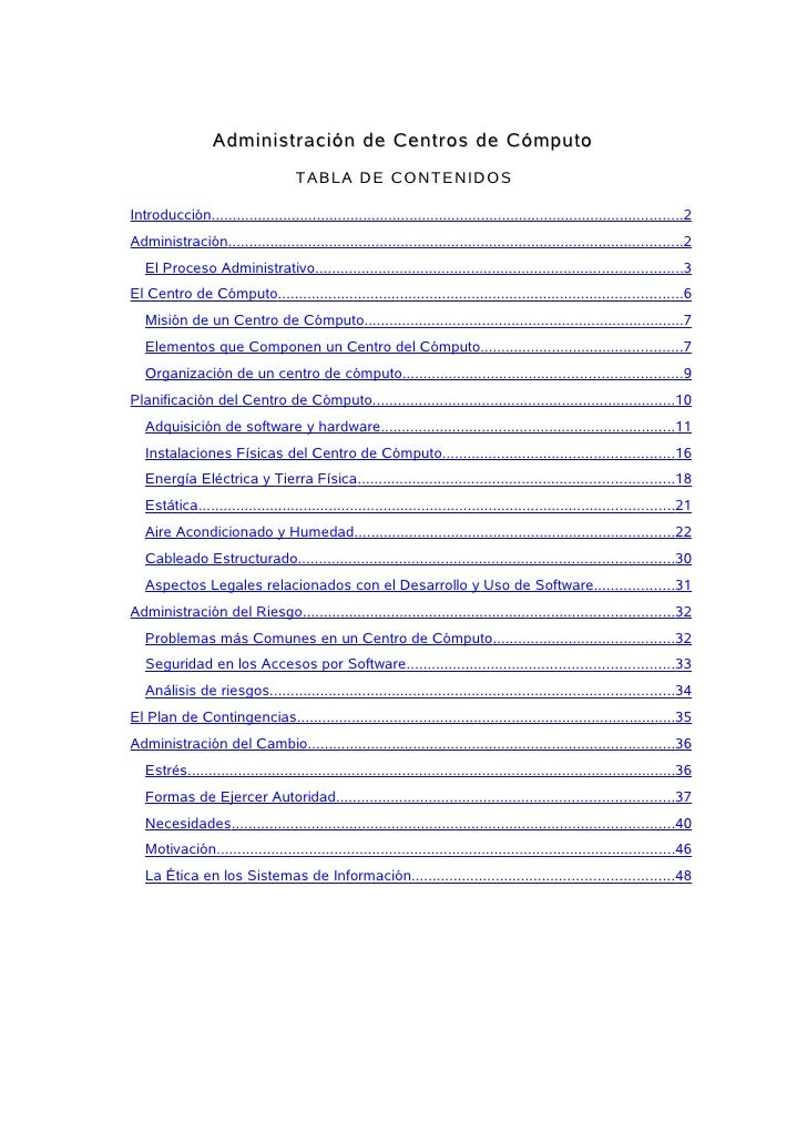Administración de Centros de Cómputo                                      TABLA DE CONTENIDOS  Introducción..................