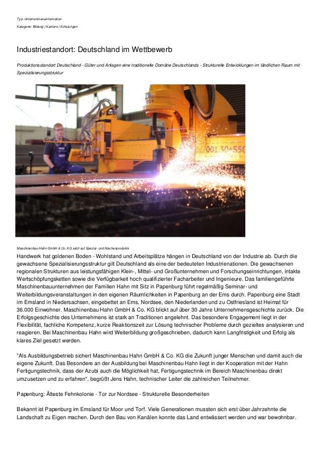 Typ: Unternehmensinformation Kategorie: Bildung | Karriere | Schulungen Industriestandort: Deutschland im Wettbewerb Produ...