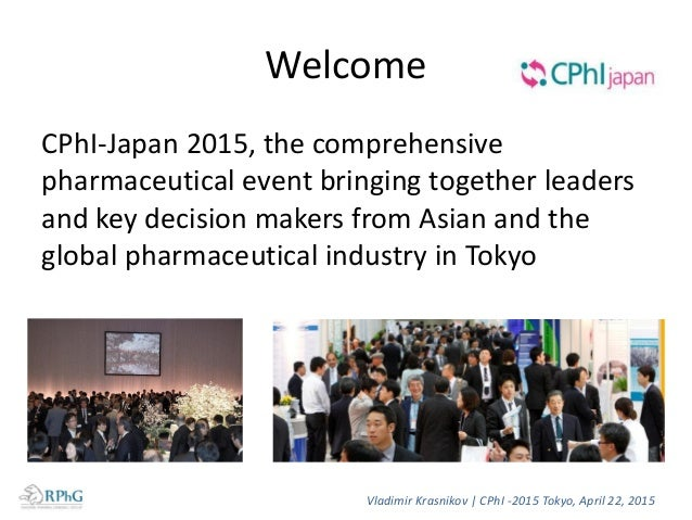 Welcome CPhI-Japan 2015, the comprehensive pharmaceutical event bringing together leaders and key decision makers from Asi...