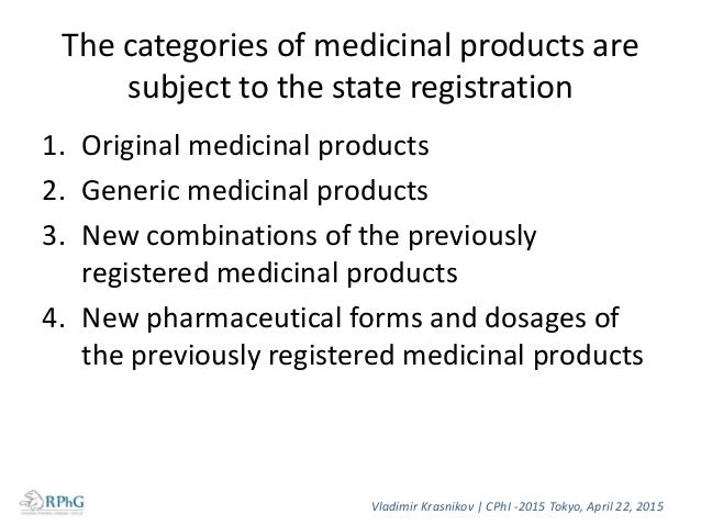 Drug registration procedure in Russia Principles of medicinal product expertise and ethical expertise • The process consis...