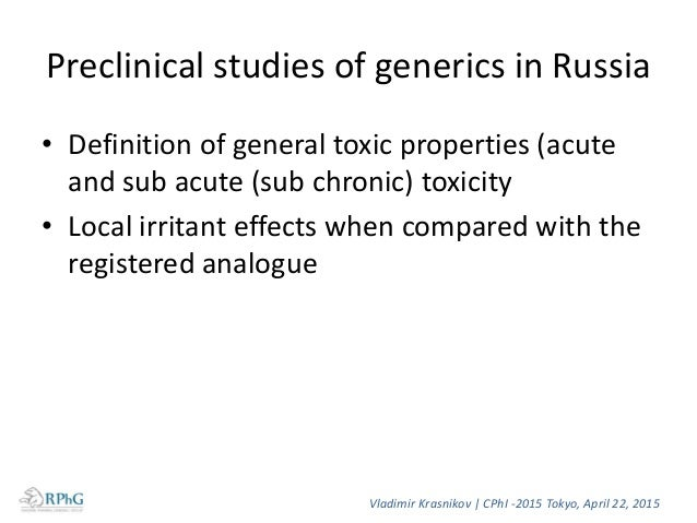 Preclinical studies for the original drugs and biosimilars • Overall assessment of general toxic properties • Specific typ...
