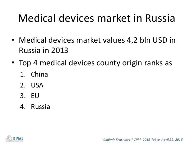 Peculiarities of Medical Devices Registration in Russia (1) • Federal Service on Surveillance in Healthcare and Social Dev...