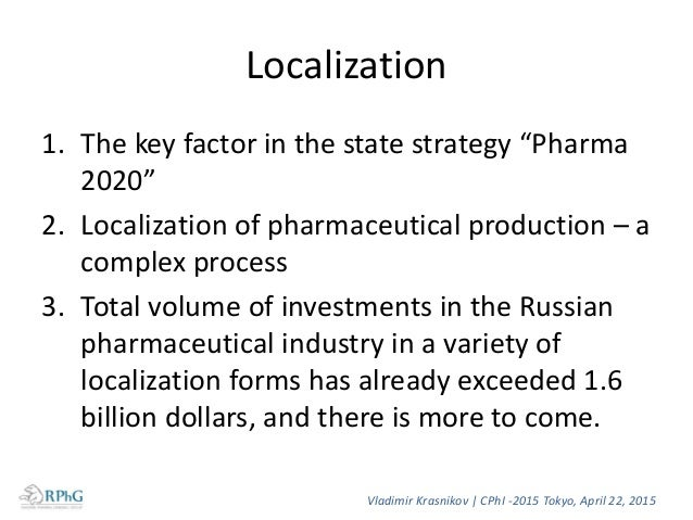 Key issue facing foreign companies towards localization in Russia a) Establish its own manufacture or b) Use local sites V...