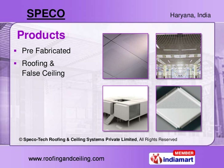 Speco Tech Roofing Amp Ceiling Systems Private Limited