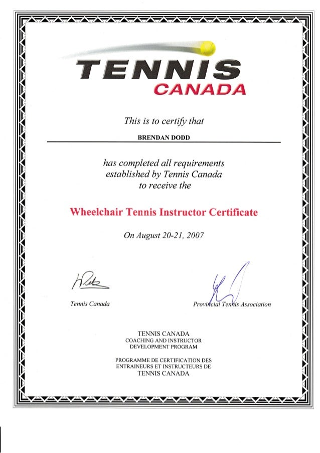 tennis certification  Brendan Dodd - Canada Wheel Chair Tennis Instructor