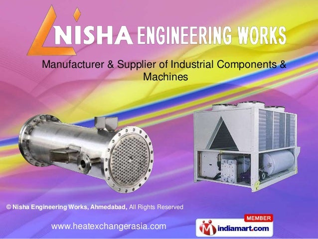 Manufacturer & Supplier of Industrial Components &                               Machines© Nisha Engineering Works, Ahmeda...