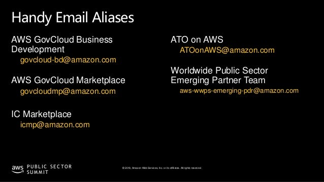 © 2019, Amazon Web Services, Inc. or its affiliates. All rights reserved.P U B L I C S E C TO R S U M M I T Handy Email Al...