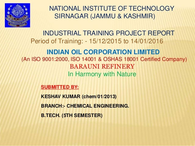 NATIONAL INSTITUTE OF TECHNOLOGY SIRNAGAR (JAMMU & KASHMIR) INDIAN OIL CORPORATION LIMITED (An ISO 9001:2000, ISO 14001 & ...