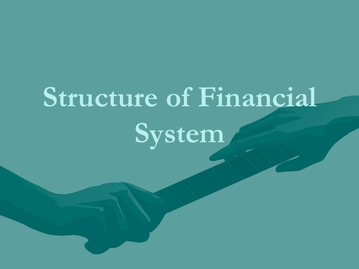 Structure of Financial System