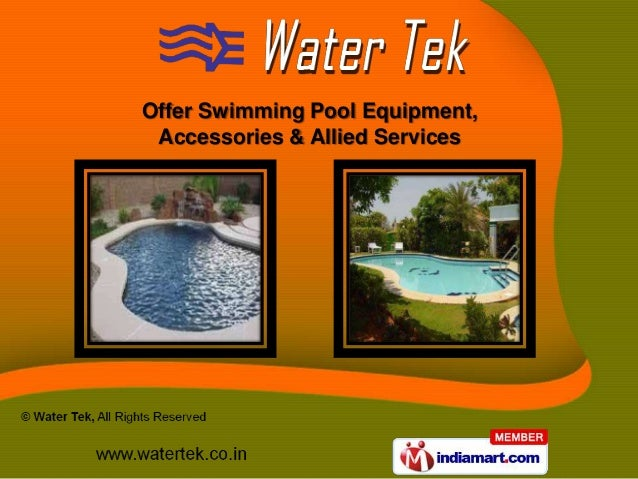 Offer Swimming Pool Equipment, Accessories & Allied Services