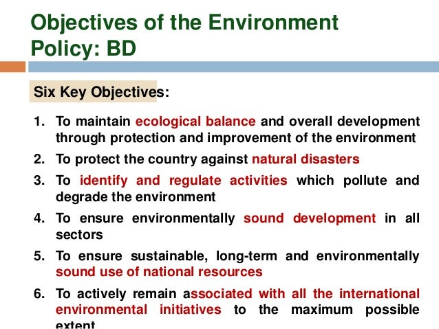 environmental laws in bangladesh Bangladesh is a south asian developing country the country is one of the most densely populated countries in the world with 147,570 sq km of total land area and about 160 million people bangladesh is gifted with land, water, climate, natural and human resources however, it lacks conservation.