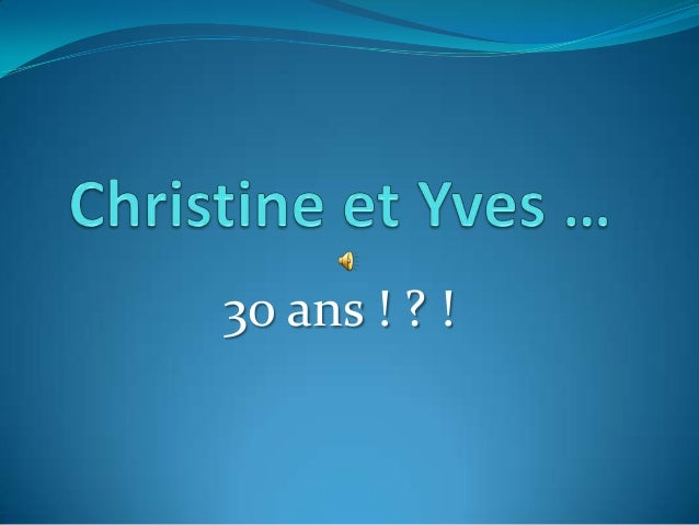 30 ans ! ? !