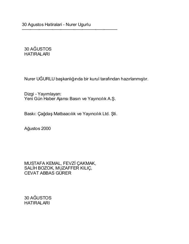 30 Agustos Hatiralari - Nurer Ugurlu  ——————————————————————  30 AĞUSTOS  HATIRALARI  Nurer UĞURLU başkanlığında bir kurul...
