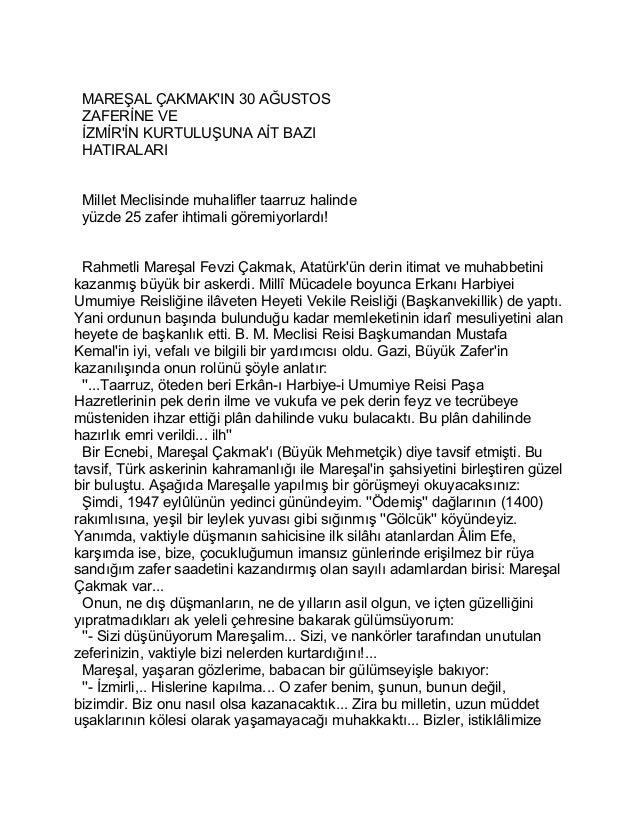 MAREŞAL ÇAKMAK'IN 30 AĞUSTOS  ZAFERİNE VE  İZMİR'İN KURTULUŞUNA AİT BAZI  HATIRALARI  Millet Meclisinde muhalifler taarruz...