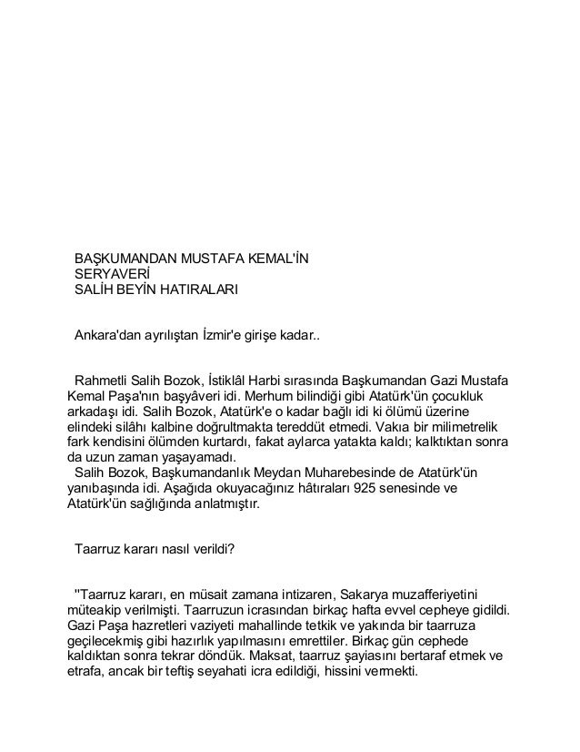BAŞKUMANDAN MUSTAFA KEMAL'İN  SERYAVERİ  SALİH BEYİN HATIRALARI  Ankara'dan ayrılıştan İzmir'e girişe kadar..  Rahmetli Sa...