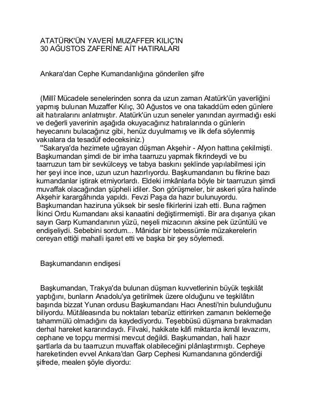 ATATÜRK'ÜN YAVERİ MUZAFFER KILIÇ'IN  30 AĞUSTOS ZAFERİNE AİT HATIRALARI  Ankara'dan Cephe Kumandanlığına gönderilen şifre ...