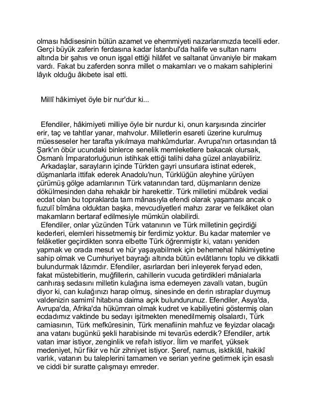 olması hâdisesinin bütün azamet ve ehemmiyeti nazarlarımızda tecelli eder.  Gerçi büyük zaferin ferdasına kadar İstanbul'd...