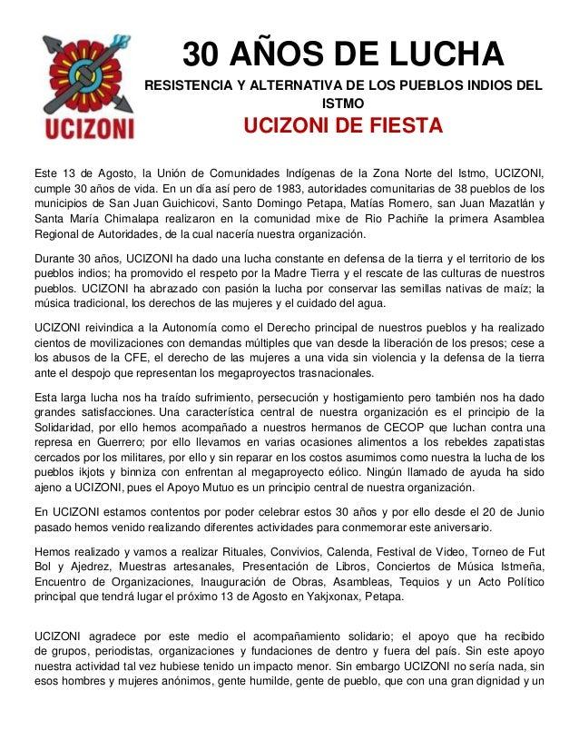 30 AÑOS DE LUCHA RESISTENCIA Y ALTERNATIVA DE LOS PUEBLOS INDIOS DEL ISTMO UCIZONI DE FIESTA Este 13 de Agosto, la Unión d...