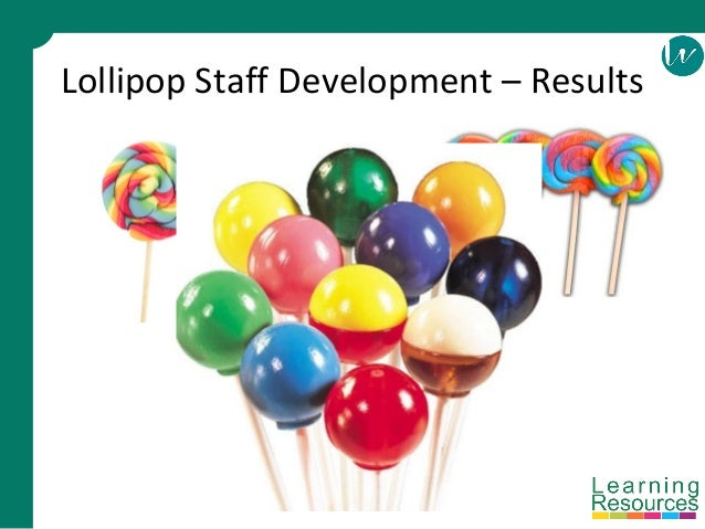 Lollipop Staff Development – Results