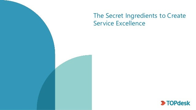 The Secret Ingredients to Create Service Excellence