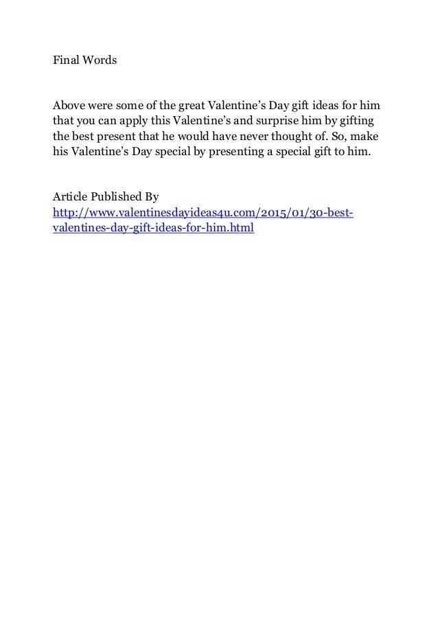 ... Him The Best Valentineu0027s Day Gift. 5.
