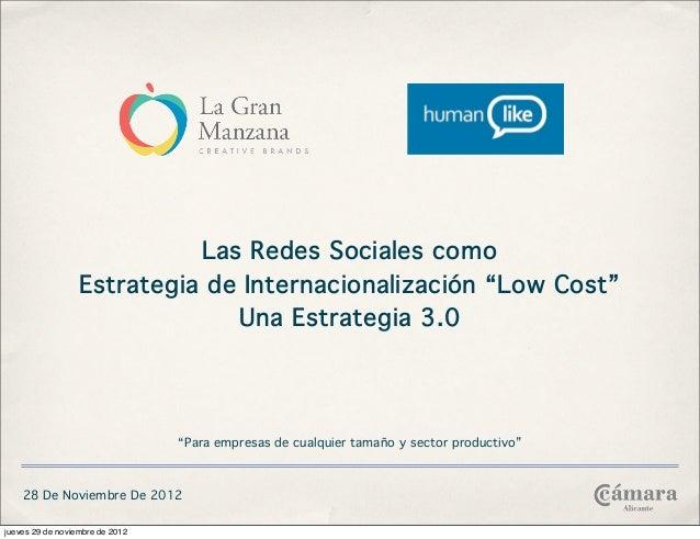 """Las Redes Sociales como                  Estrategia de Internacionalización """"Low Cost""""                               Una E..."""