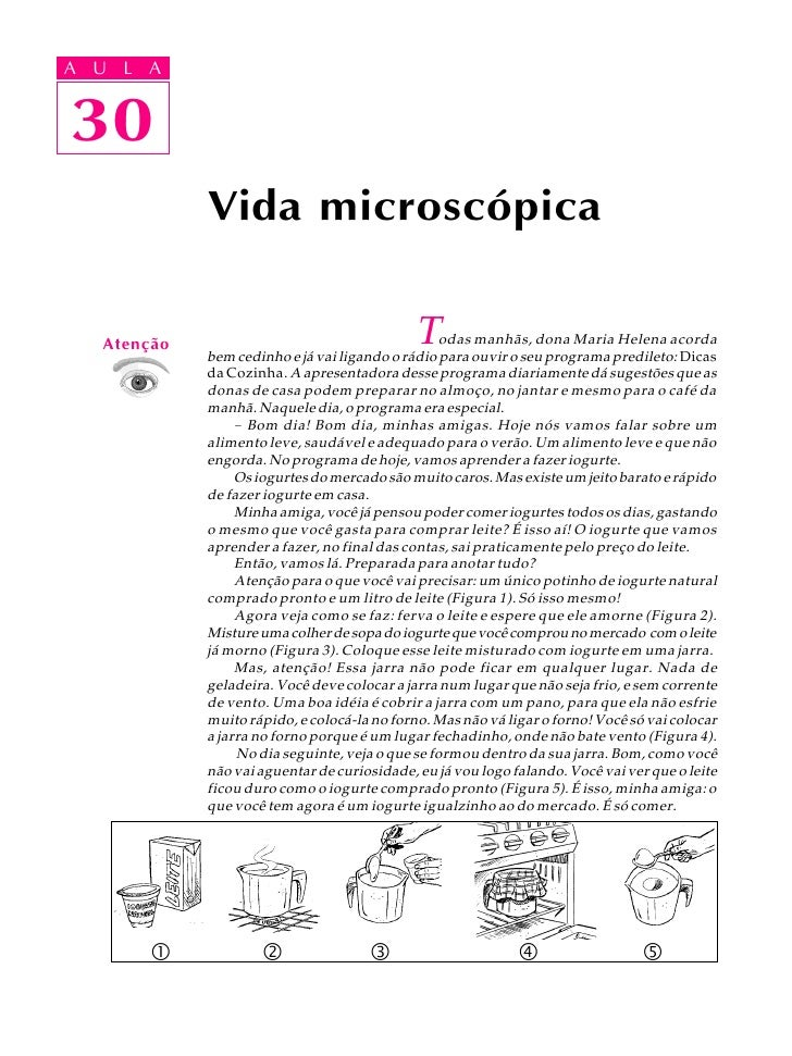 A UA U L A      L A      30 30              Vida microscópica      Atenção                                   T    odas man...