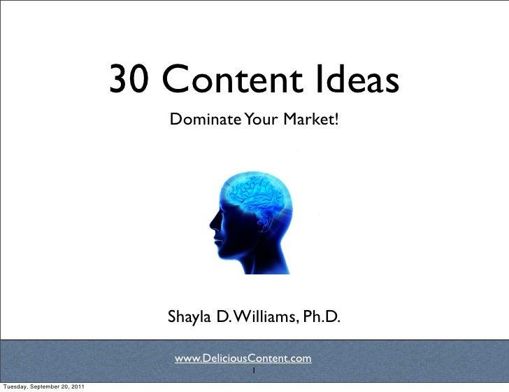 30 Content Ideas                                 Dominate Your Market!                                           Text     ...