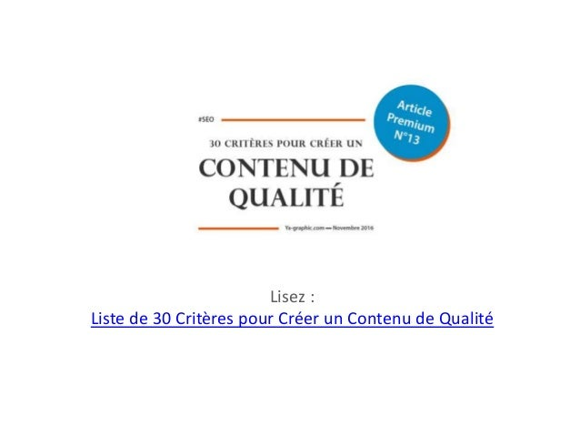 Lisez : Liste de 30 Critères pour Créer un Contenu de Qualité