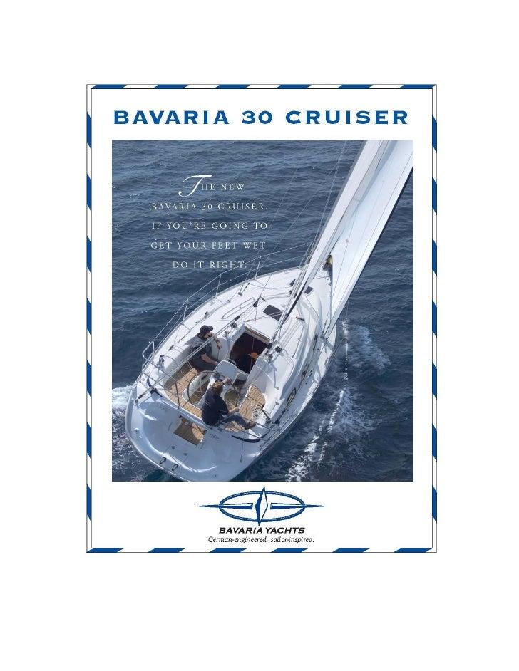 Bavaria 30 cruiser in Griechenland- www.bavaria-yachting.gr