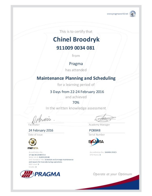 Accreditation No: 17-QA/ACC/0807/13 SAQA US ID: NLRD119180 Unit Standard Title: Schedule and arrange maintenance and repai...