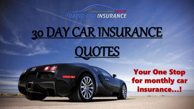Online Auto Insurance Quotes >> 30 Day Car Insurance Auto Insurance Quote For 30 Days Online