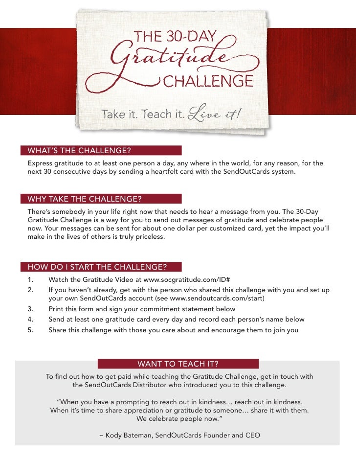 WHAT'S THE CHALLENGE?Express gratitude to at least one person a day, any where in the world, for any reason, for thenext 3...