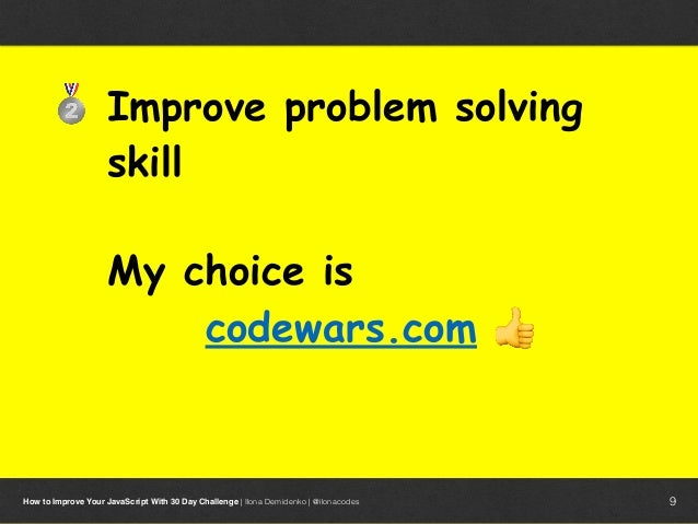 Ilona Demidenko - How To Improve Your Javascript With 30 Day Challeng…