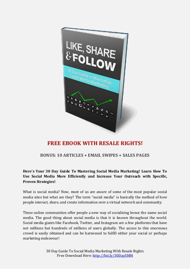 30 Day Guide To Social Media Marketing With Resale Rights Free Download Here: http://bit.ly/30DaySMM FREE EBOOK WITH RESAL...