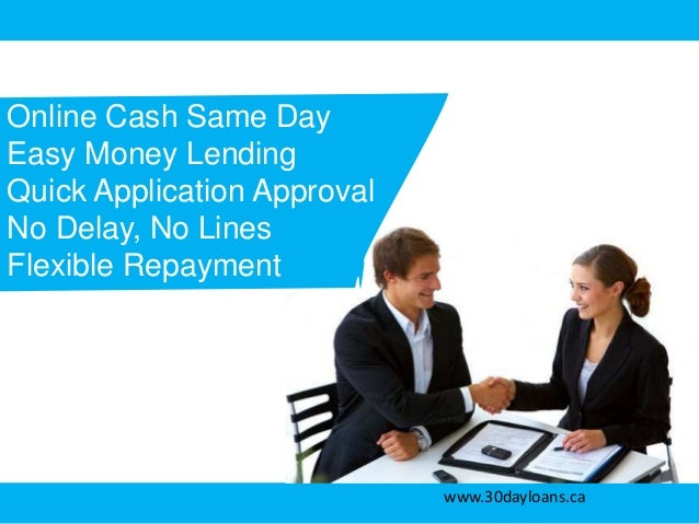 30 Day Payday Loans With Quick And Same Day Application Method