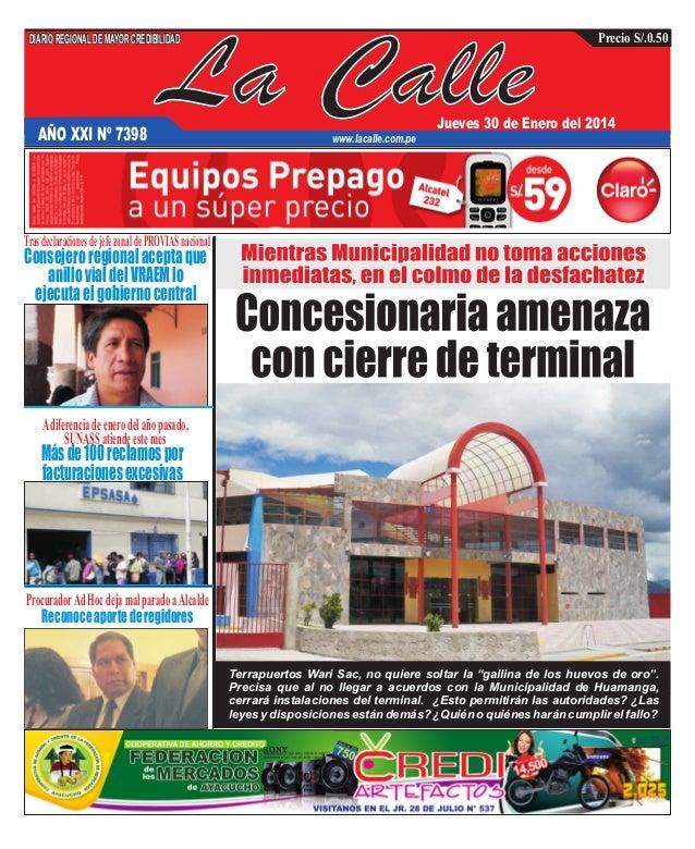 DIARIO REGIONAL DE MAYOR CREDIBILIDAD  AÑO XXI Nº 7398  La Calle  Precio S/.0.50  Jueves 30 de Enero del 2014  www.lacalle...